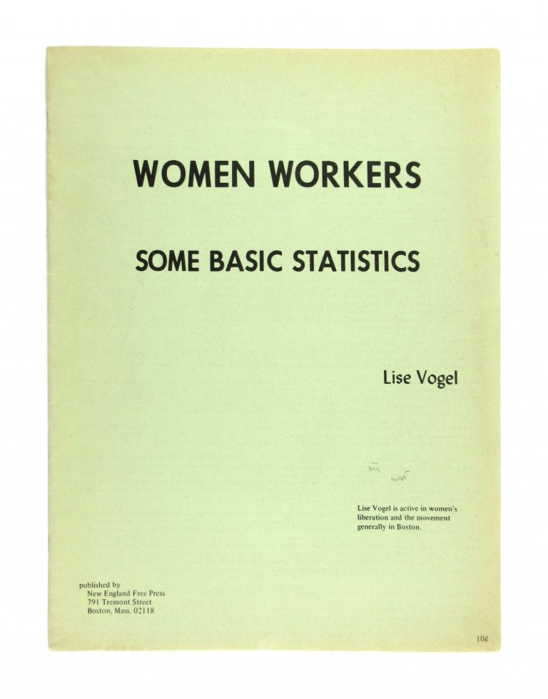 Women Workers: Some Basic Statistics. Lise Vogel.