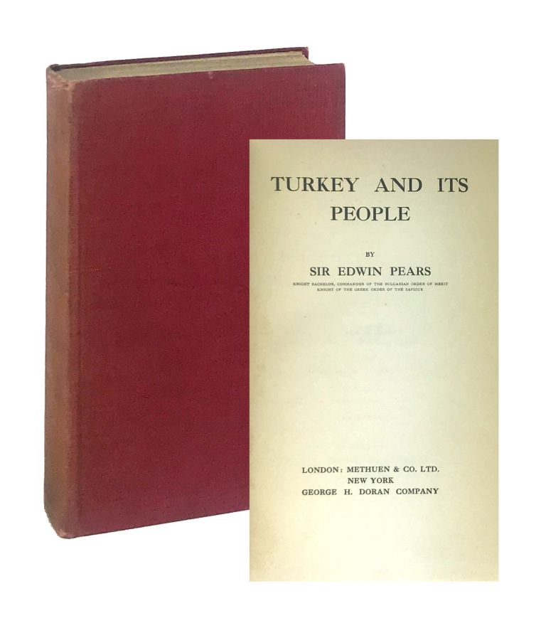Turkey and Its People. Edwin Pears.