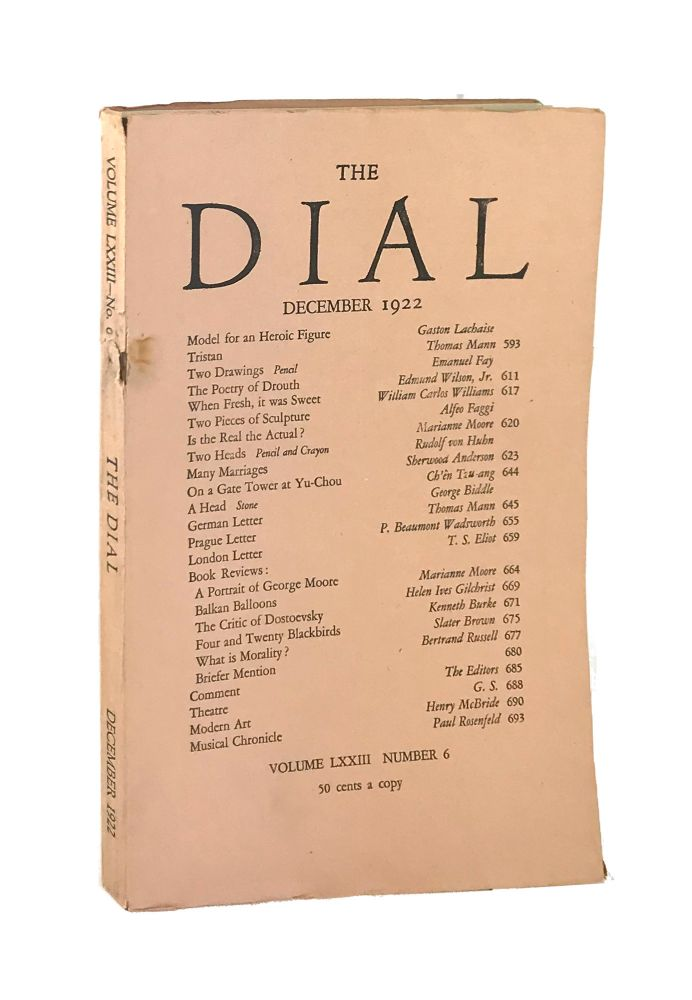"""The Dial, December 1922, Volume LXXI Number 6 [containing the poem """"When Fresh, it was Sweet"""" by Williams]. William Carlos Williams, Scofield Thayer, Gilbert Seldes, contrib., ed."""