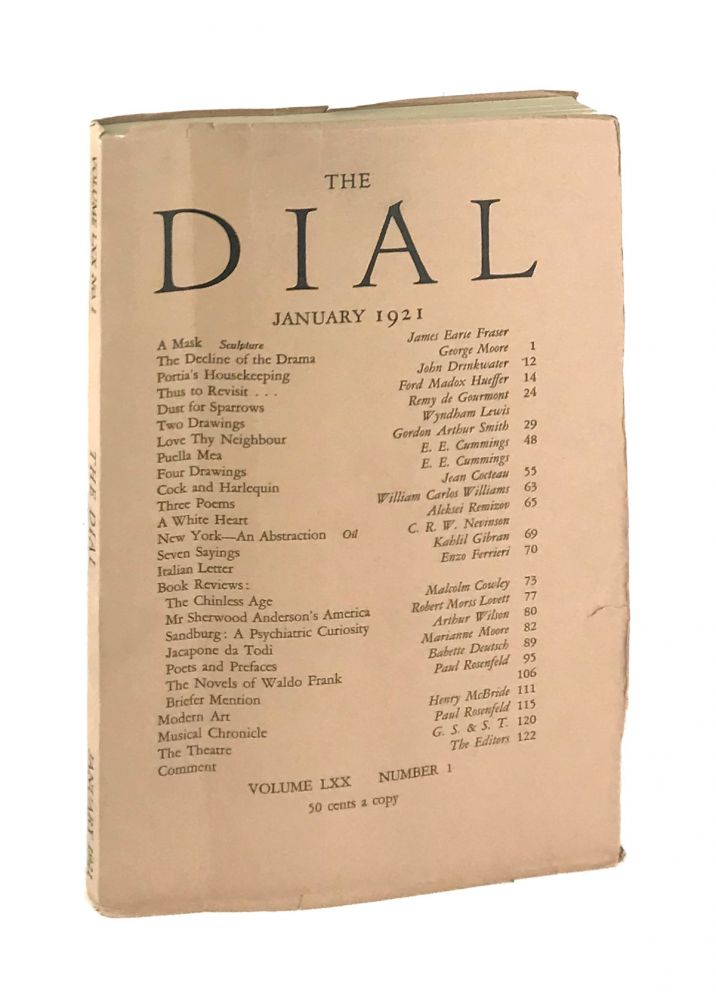 The Dial, January 1921, Volume LXX, Number 1 [containing Puella Mea and Four Drawings by Cummings]. E. E. Cummings, Scofield Thayer, Gilbert Seldes, contrib., ed.