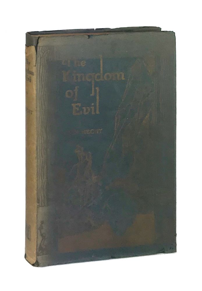 Kingdom of Evil: A Continuation of the Journal of Fantazius Mallare [Limited Edition]. Ben Hecht, Anthony Angarola.