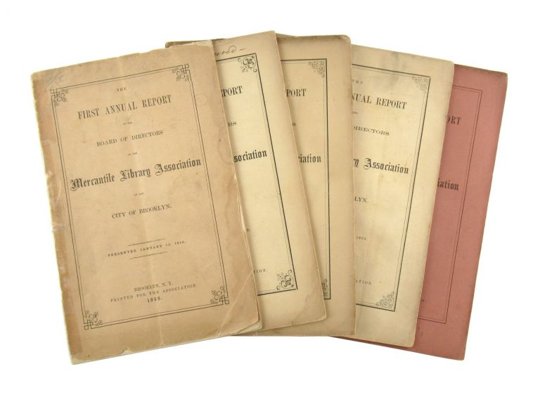 Collection of Five Early Annual Reports. Board of Directors - Mercantile Library Association of the City of Brooklyn.