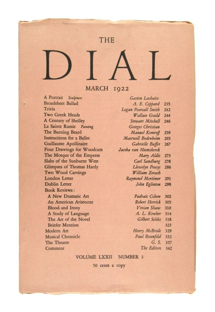 The Dial, March 1922, Volume LXXII, Number 3 [featuring Slabs of the Sunburnt West by Sandburg]. Carl Sandburg Scofield Thayer, Gilbert Seldes, contrib., ed.