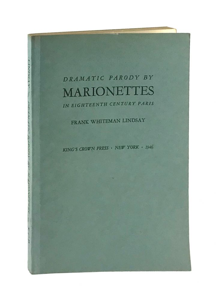 Dramatic Parody by Marionettes in Eighteenth Century Paris [Signed]. Frank Whiteman Lindsay.