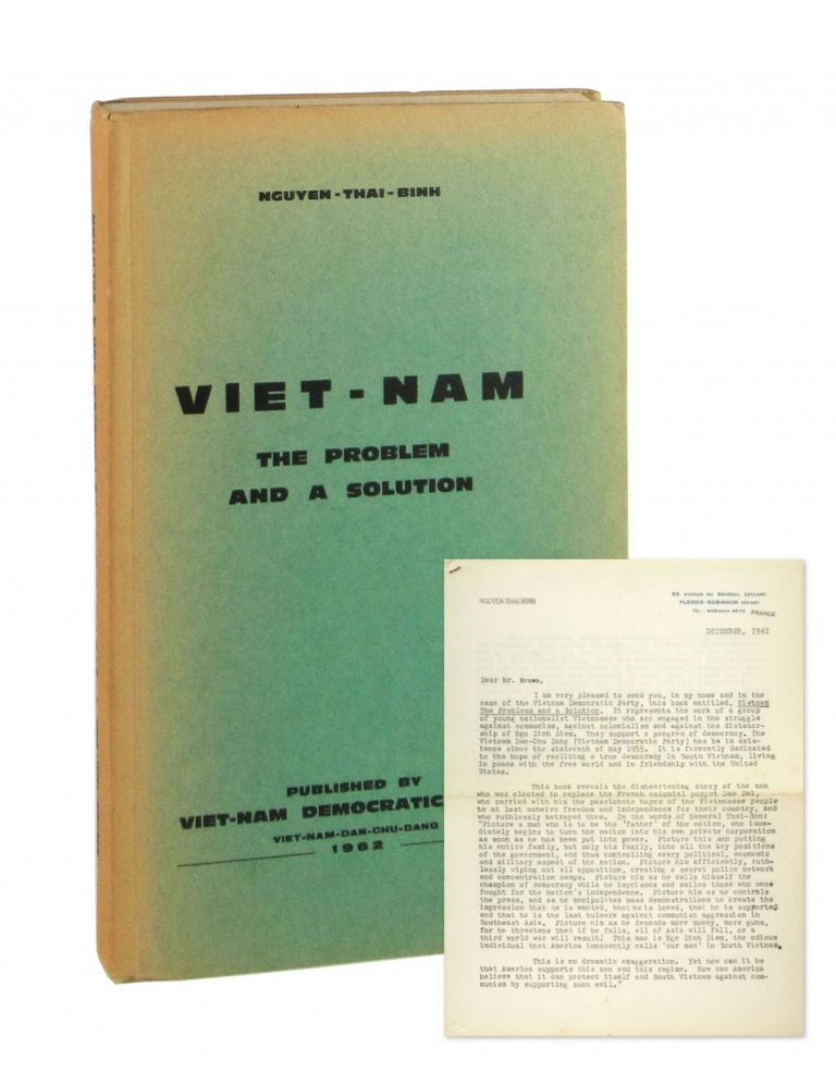 Viet-Nam [Vietnam]: The Problem and a Solution [Typed Letter Signed in Facsimile Laid in]. Nyugen-Thai-Binh.