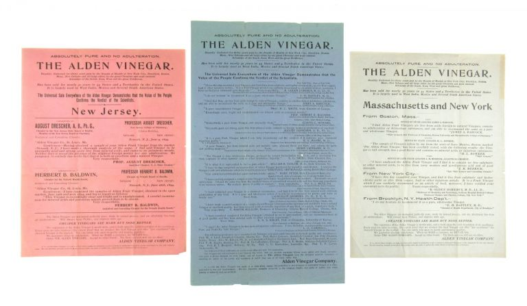 [Collection of Three Broadsides] Absolutely Pure and No Adulteration. The Alden Vinegar. Alden Vinegar Company.