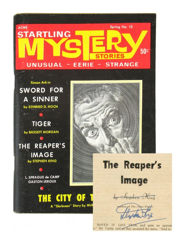 """""""The Reaper's Image"""" Startling Mystery Stories - Vol. 2 No. 6 (whole No. 12), Spring 1969 [Signed, Second professional publication / First Cover]. Stephen King."""
