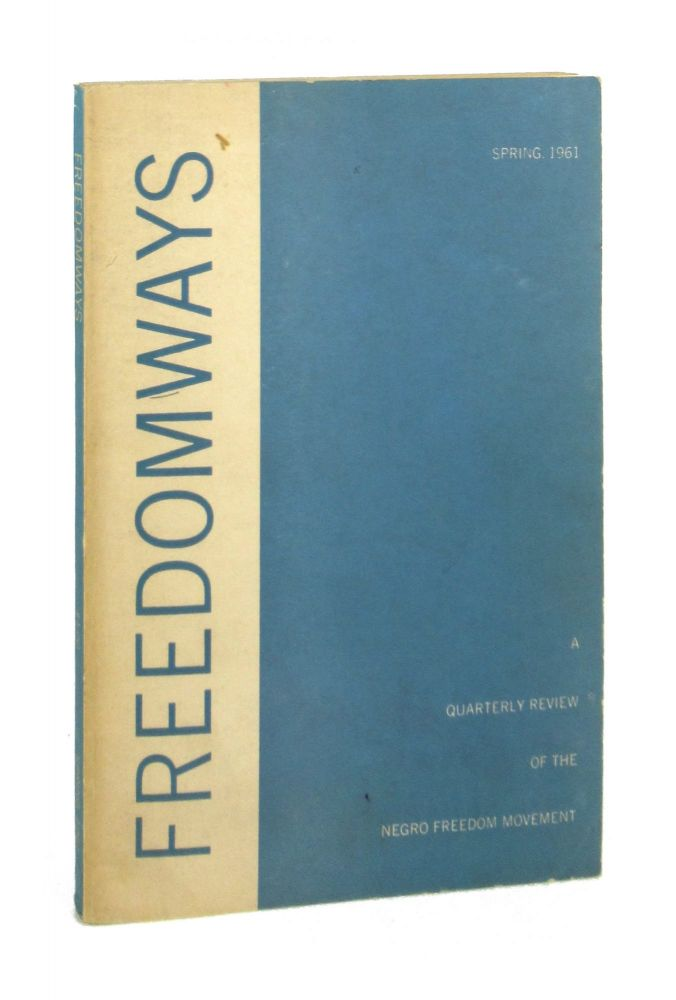 Freedomways: A Quarterly Review of the Negro Freedom Movement [Vol. 1, no. 1] Spring, 1961 [With Typed Letter from the Editor; and Typed Letter Signed by E.Y. Price of the Oklahoma State Library]. W E. B. Du Bois, Shirley Graham, contr., ed.