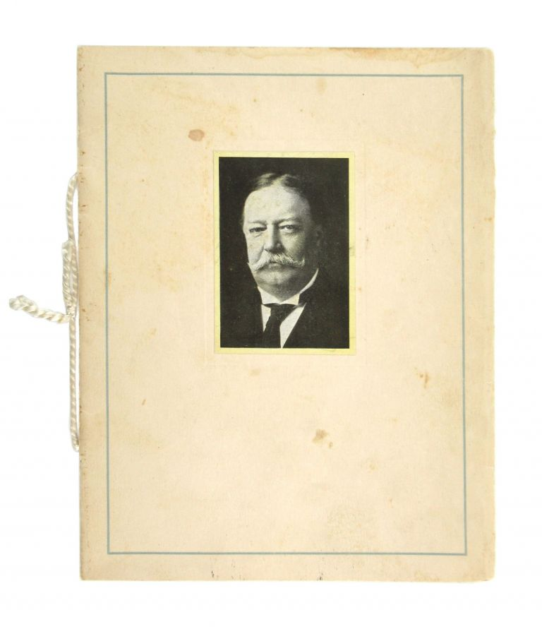 The Conservative Club Banquet tendered to the President of the United States on the evening of June twenty-third, nineteen hundred and eleven--at Infantry Hall in Providence. William Howard Taft, Conservative Club.