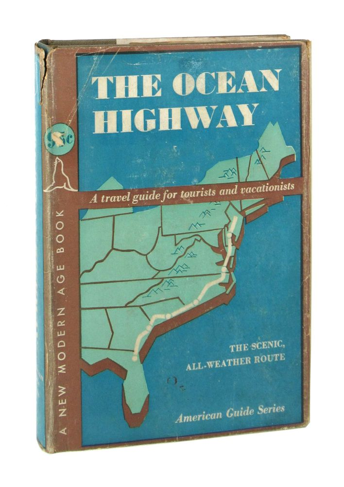 The Ocean Highway: New Brunswick, New Jersey, to Jacksonville, Florida. Federal Writers Project of the Works Progress Administration.