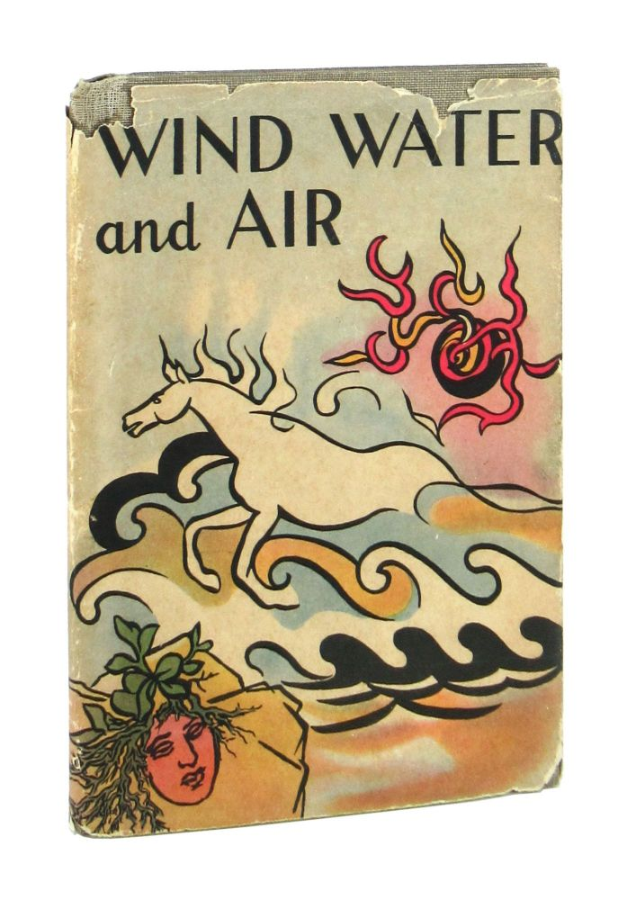 Wind, Water, and Air. Workers of the Writers' Program of the Work Projects Administration in the Commonwealth of Pennsylvania.