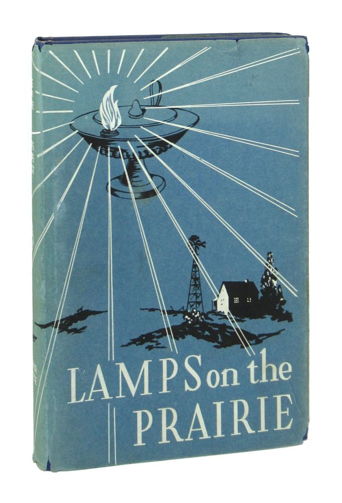 Lamps on the Prairie: A History of Nursing in Kansas. Writers' Program of the Work Projects Administration in the State of Kansas.