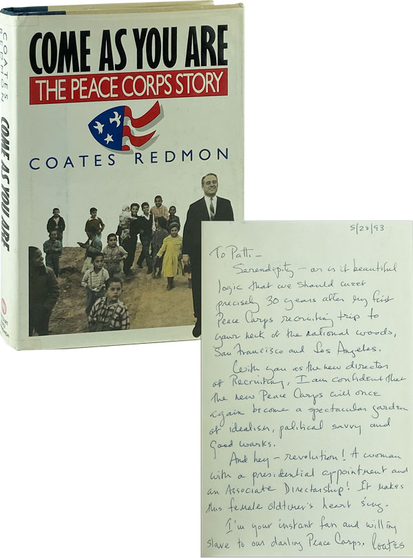 Come As You Are: The Peace Corps Story [Inscribed and Signed]. Coates Redmon.