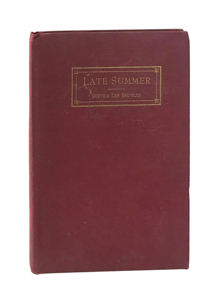 Late Summer and Other Verse. Bertha Lee Broyles.