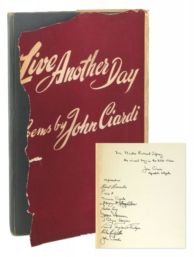 Live Another Day: Poems [Inscribed and Signed]. John Ciardi.