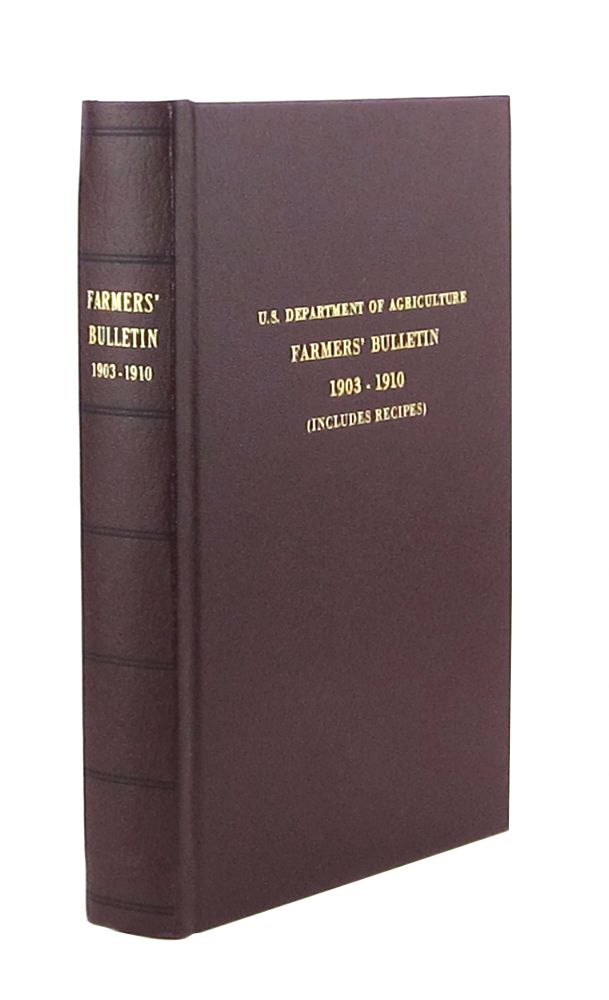 Farmers' Bulletin [Thirteen Issues Bound in One]. U S. Department of Agriculture, Jeff Langworthy, Helen Atwater, Maria Parloa.