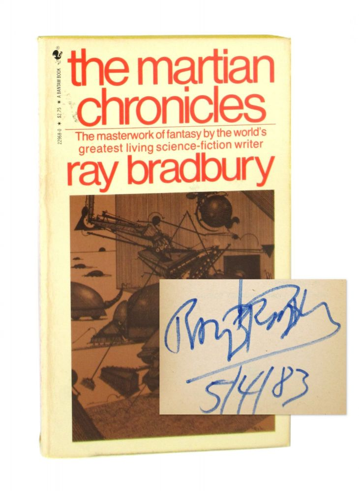 The Martian Chronicles [Inscribed and Signed]. Ray Bradbury.