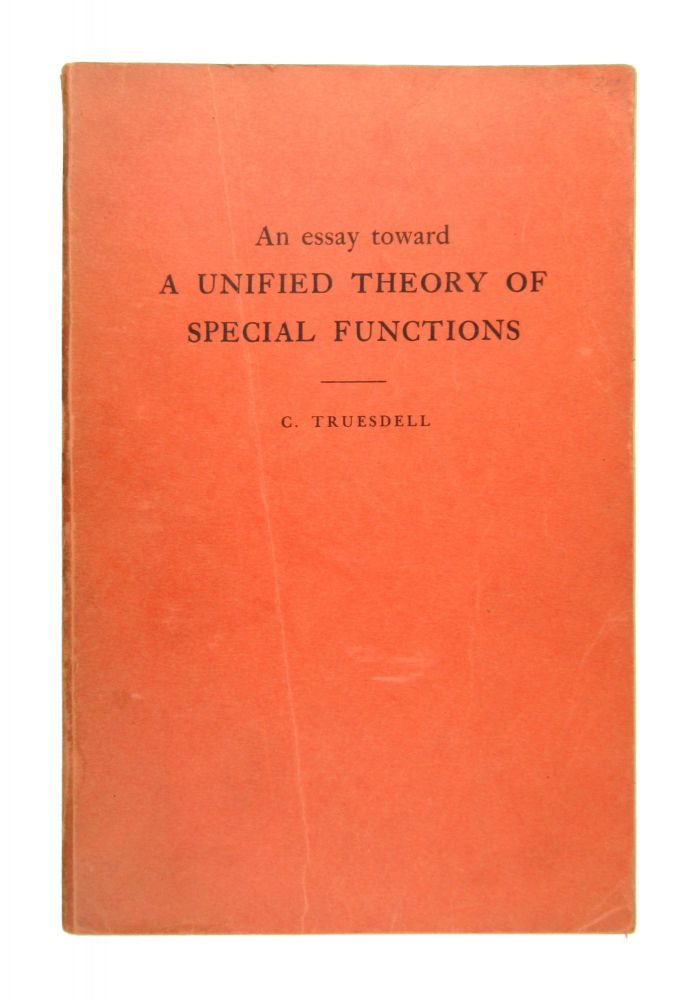 An Essay Toward a Unified Theory of Special Functions. lifford, Truesdell.
