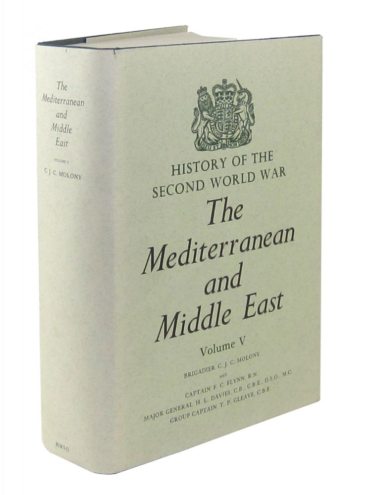 The Mediterranean and the Middle East, Vol V: The Campaign in Sicily 1943 and The Campaign in Italy 3rd September 1943 to 31st March 1944 (History of the Second World War, Campaigns). C J. C. Molony, F C. Flynn, H L. Davies, T P. Gleave, James Butler, ed.