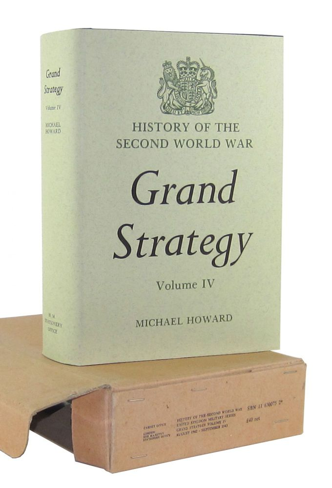 Grand Strategy, Vol IV, August 1942-September 1943 (History of the Second World War, Grand Strategy). Michael Howard, James Butler, ed.