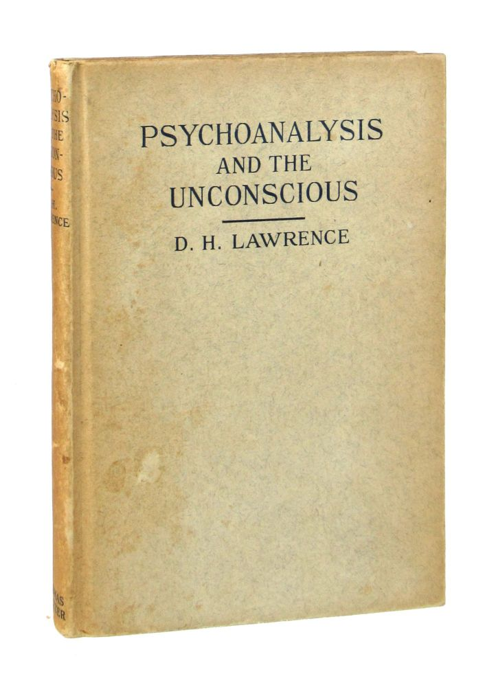 Psychoanalysis and the Unconscious. D H. Lawrence.