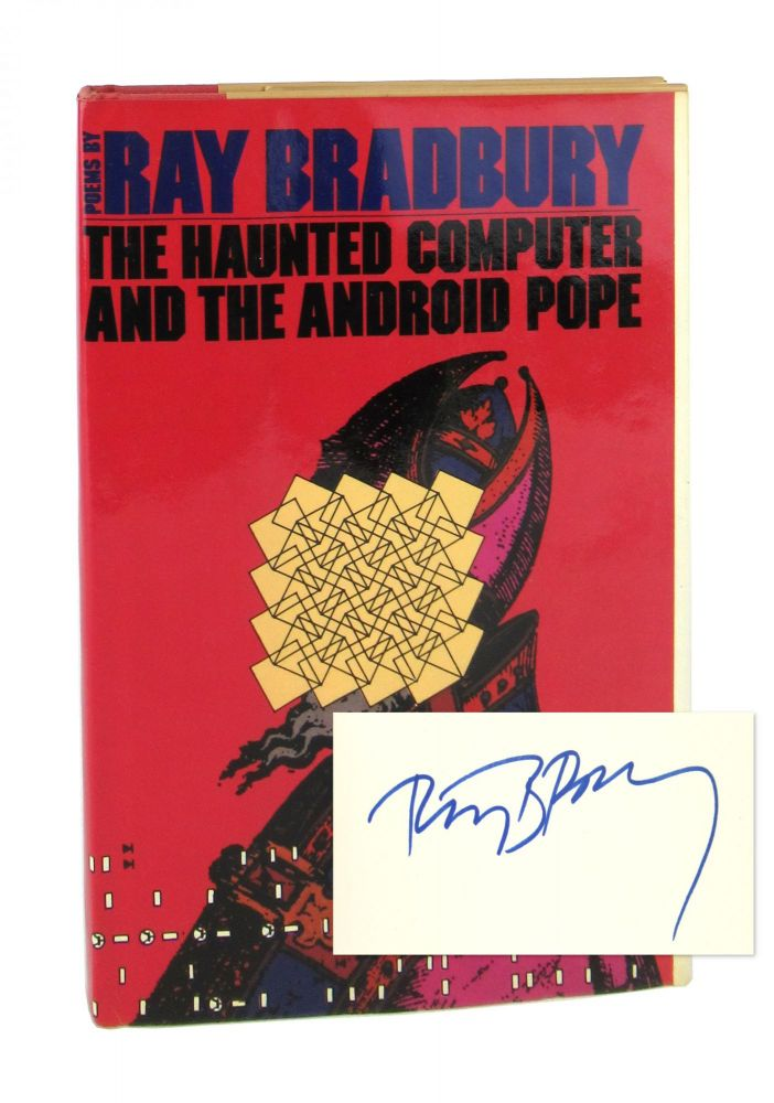 The Haunted Computer and the Android Pope [Signed]. Ray Bradbury.