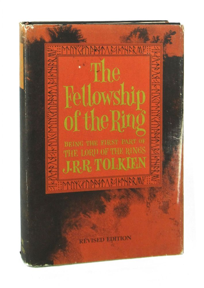 The Fellowship of the Ring: Being the First Part of The Lord of the Rings. J R. R. Tolkien.