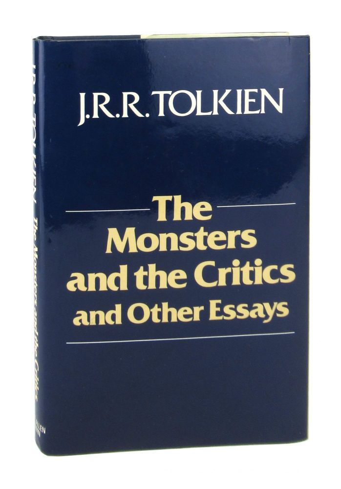 The Monsters and the Critics and Other Essays. J R. R. Tolkien, Christopher Tolkien, ed.