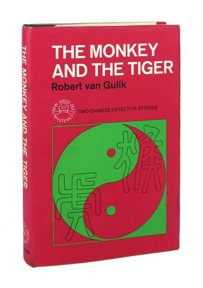 The Monkey and the Tiger: Two Chinese Detective Stories. Robert van Gulik.