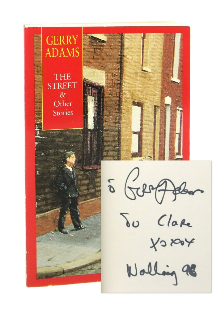 The Street [Signed]. Gerry Adams.