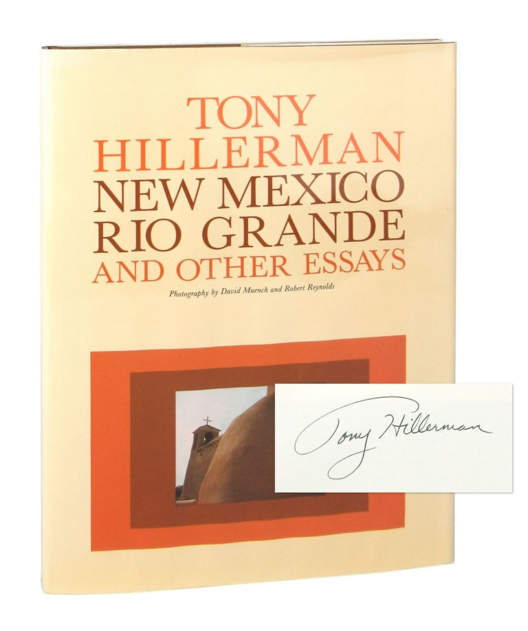 New Mexico, Rio Grande, and Other Essays [Signed]. Tony Hillerman, David Muench, Robert Reynolds, photo.