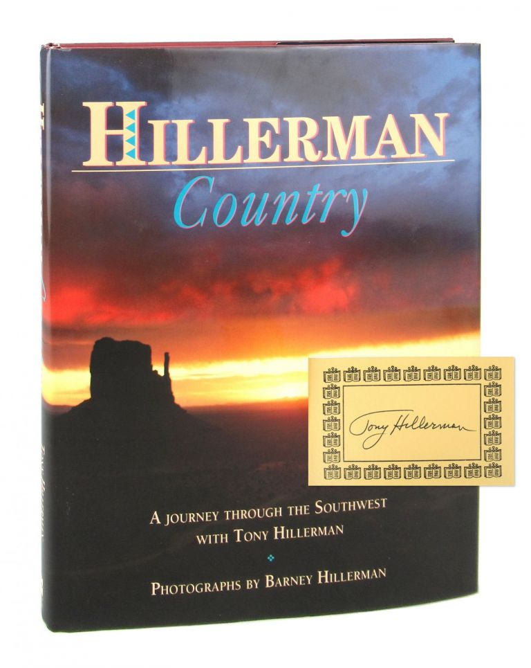 Hillerman Country: A Journey Through the Southwest with Tony Hillerman [Signed Bookplate Laid in]. Tony Hillerman, Barney Hillerman, photo.