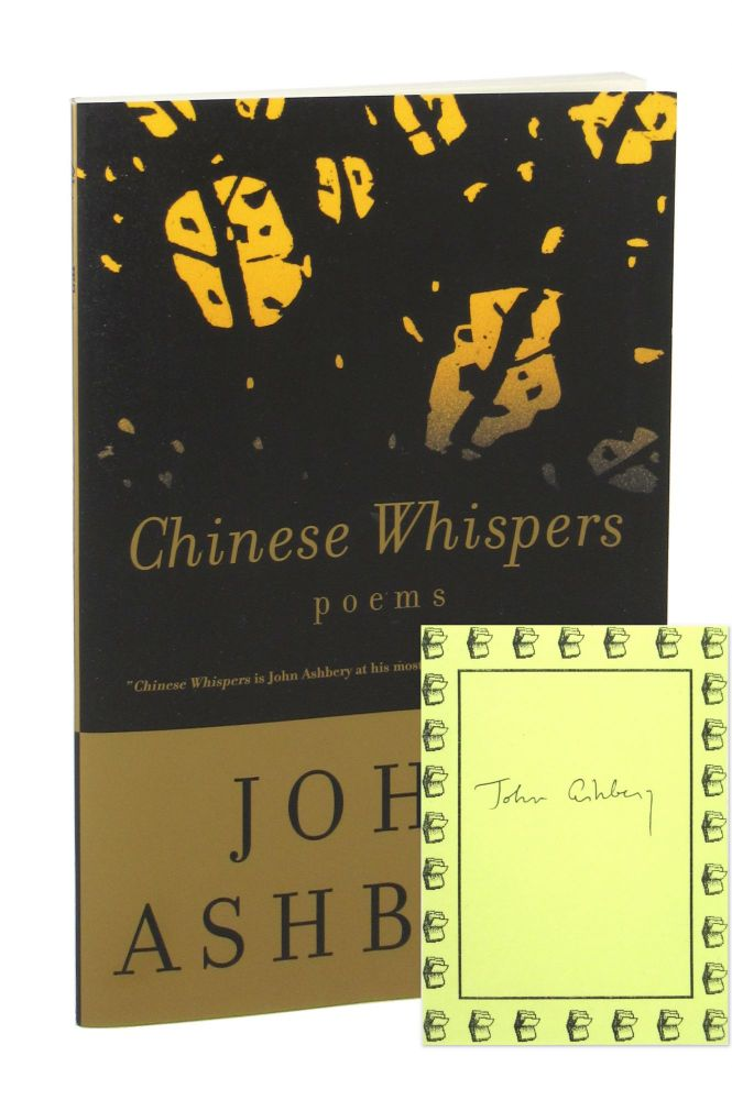 Chinese Whispers [Signed Bookplate Laid in]. John Ashbery.