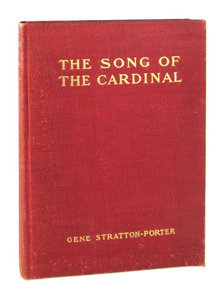 The Song of the Cardinal: A Love Story. Gene Stratton-Porter.