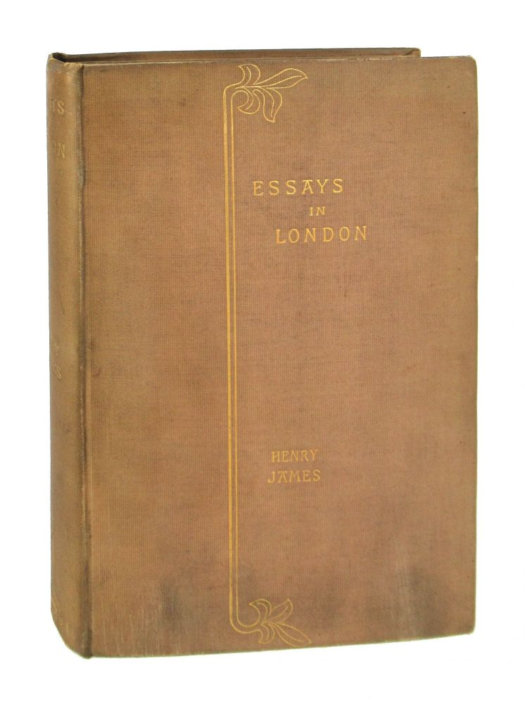 Essays in London and Elsewhere. Henry James.