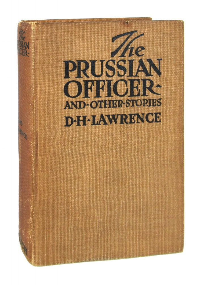 The Prussian Officer and Other Stories. D H. Lawrence.
