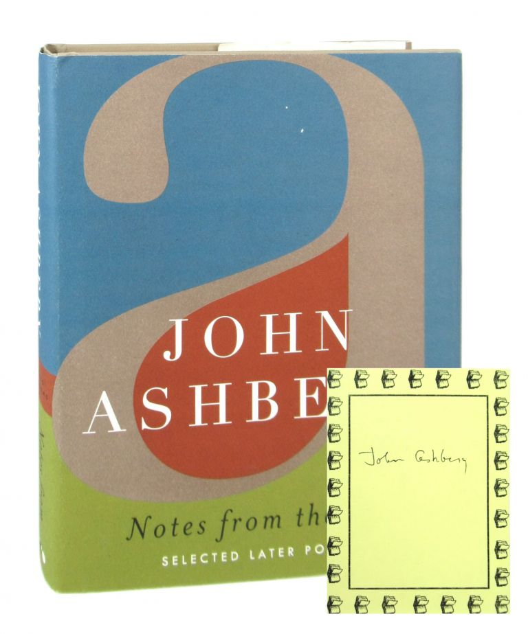Notes from the Air: Selected Later Poems [Signed Bookplate Laid in]. John Ashbery.