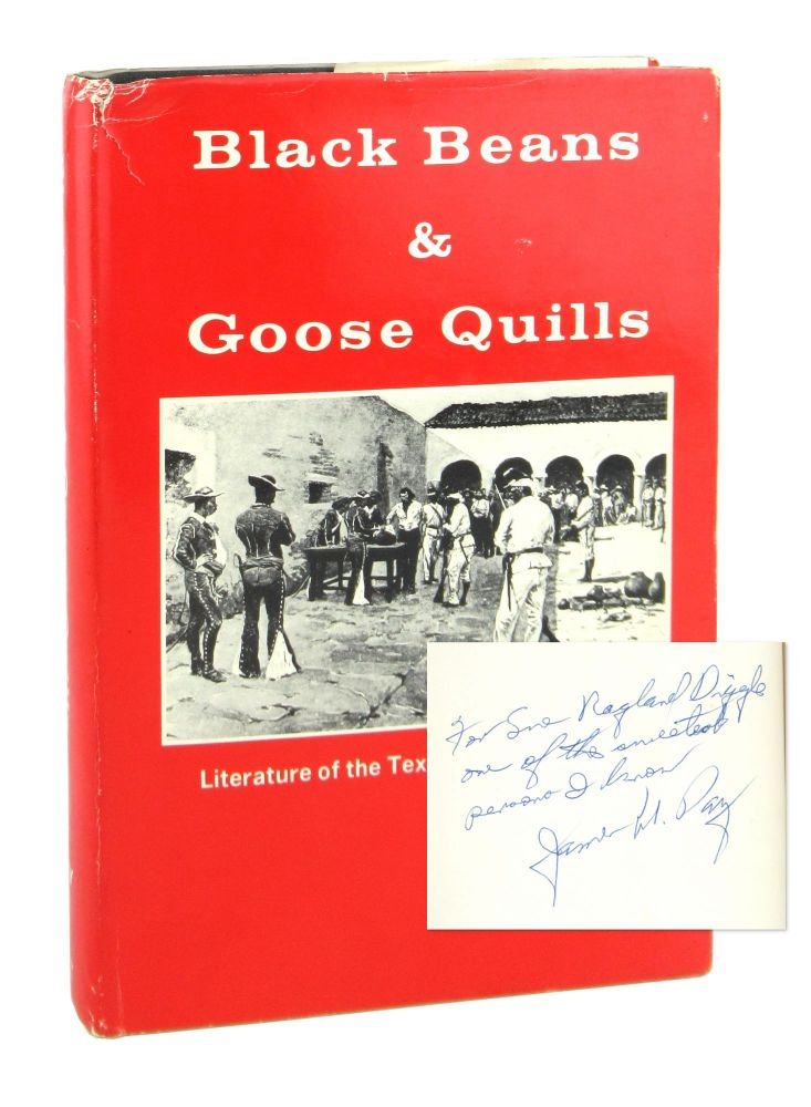 Black Beans & Goose Quills: Literature of the Texan Mier Expedition. James M. Day.