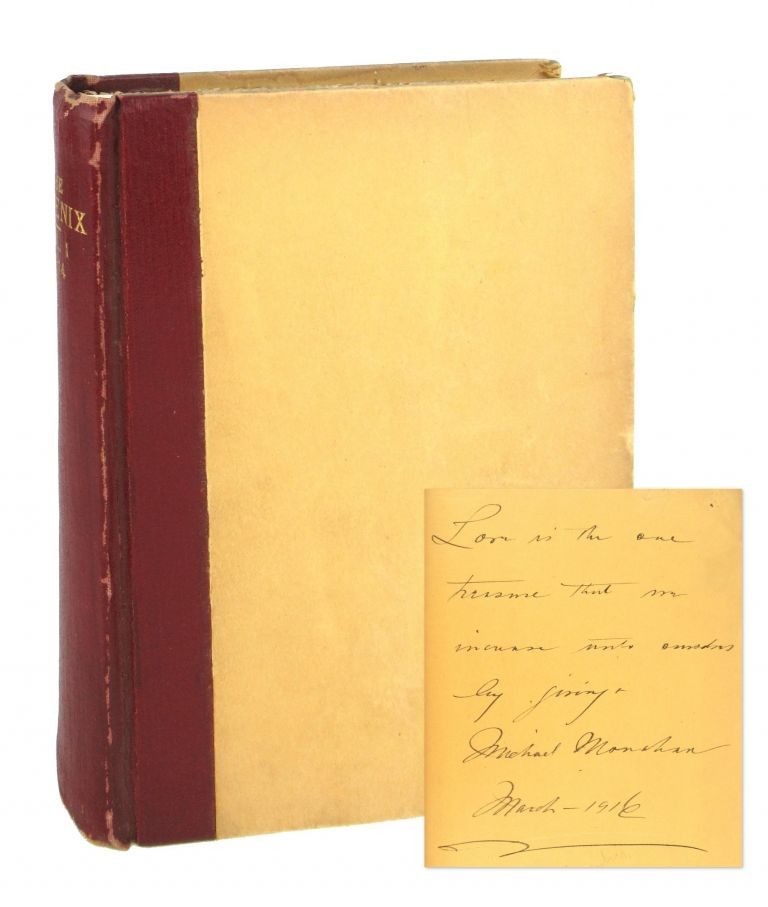 The Phoenix, Vol. 1, nos. 1-6, June-November, 1914 [Inscribed and Signed]. Michael Monahan, ed.