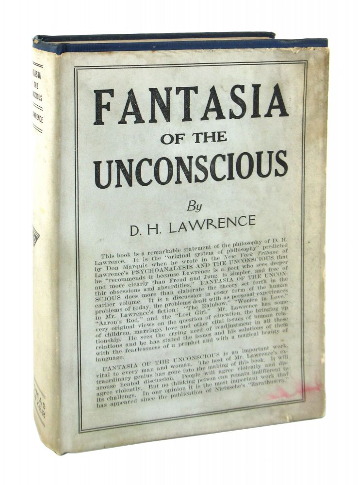 Fantasia of the Unconscious. D H. Lawrence.