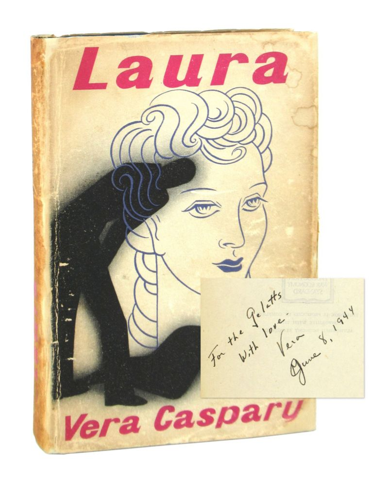 Laura [Signed with ALS]. Vera Caspary.