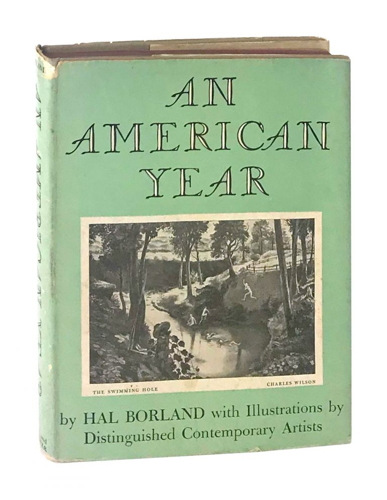 An American Year: Country Life and Landscapes Through the Seasons with Illustrations by Distinguished Contemporary Artists. Hal Borland.