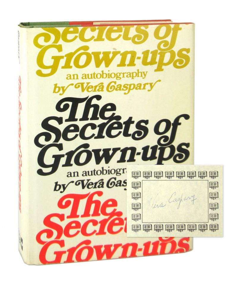 The Secret of Grown-Ups [w/ TLS and Signed Bookplate Laid in]. Vera Caspary.