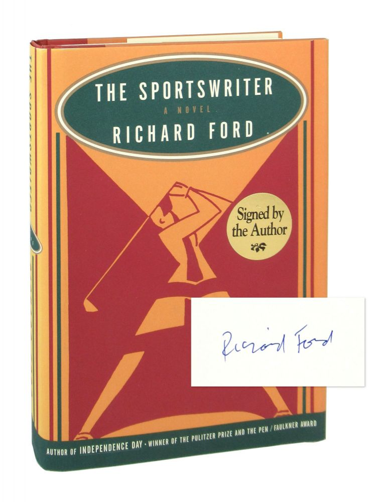 The Sportswriter [Signed]. Richard Ford.