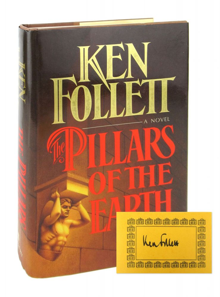 The Pillars of the Earth [Signed Bookplate Laid in]. Ken Follett.