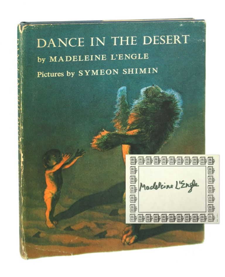 Dance in the Desert [Signed Bookplate Laid in]. Madeleine L'Engle, Symeon Shimin.