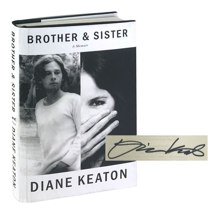 Brother & Sister [Signed]. Diane Keaton.