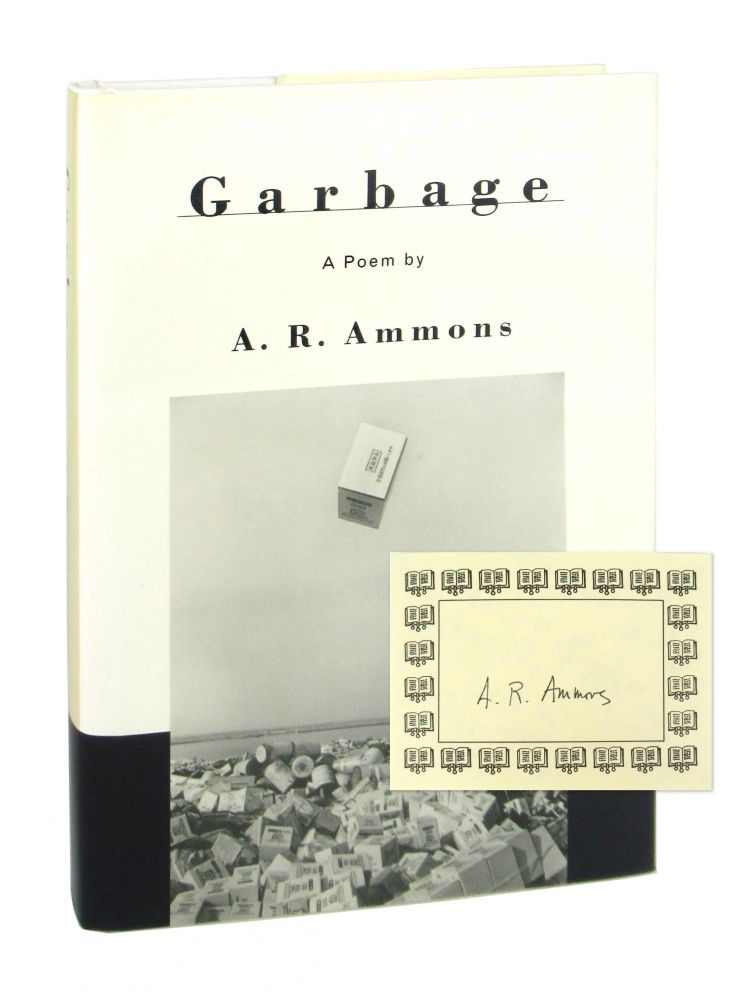 Garbage [Signed Bookplate Laid in]. A R. Ammons.