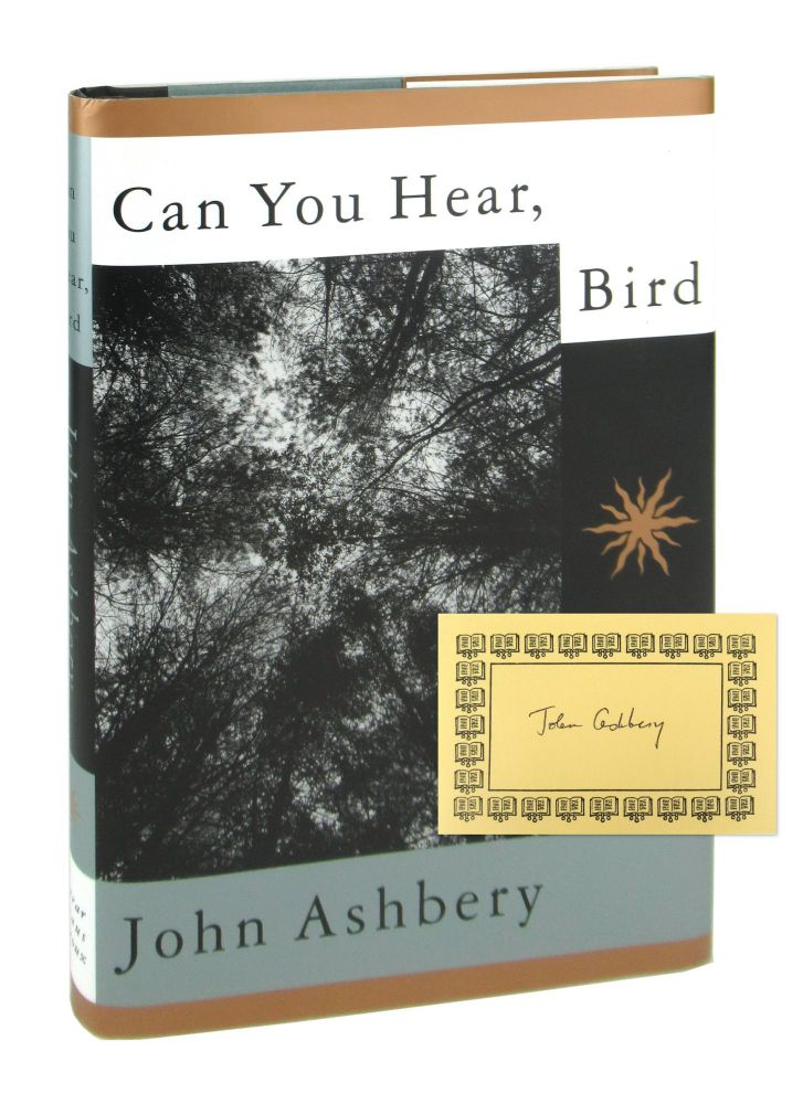 Can You Hear, Bird: Poems [Signed Bookplate Laid in]. John Ashbery.