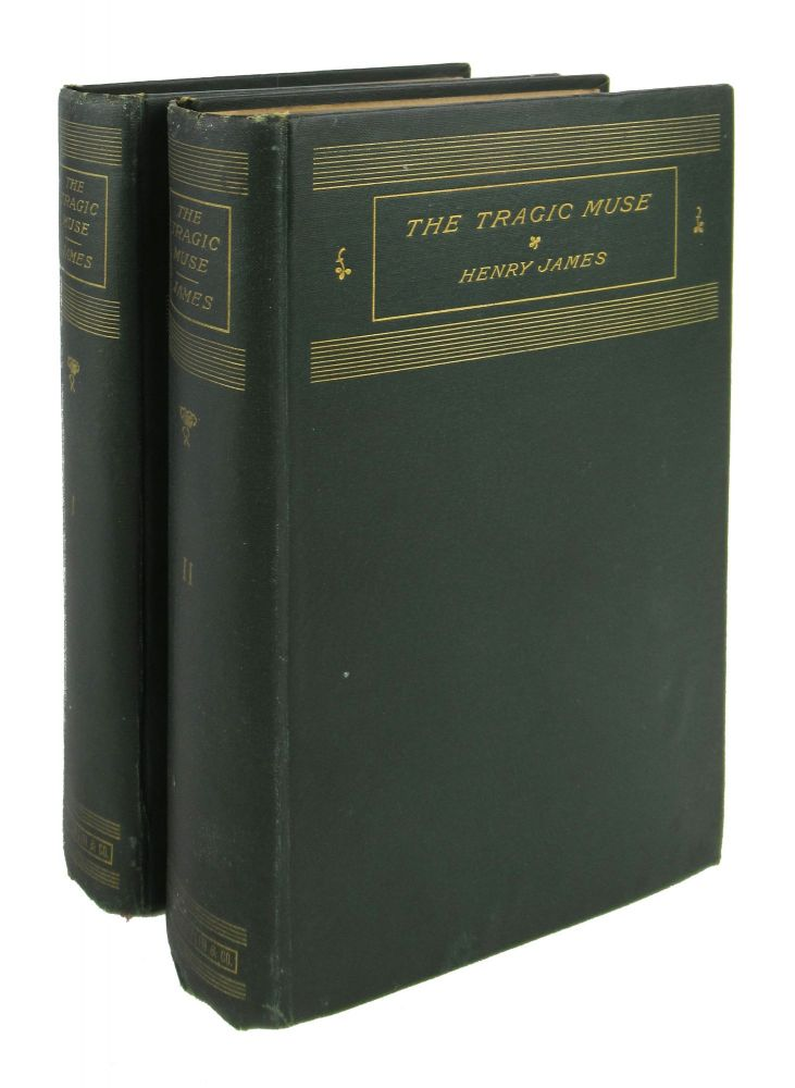 The Tragic Muse [Two Volumes]. Henry James.